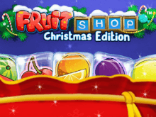 Fruit Shop Christmas Edition