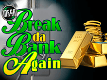Break Da Bank Again от Microgaming – играйте на надежном сайте онлайн